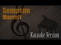 Marcell - Semusim Karaoke Version | Ayjeeme Karaoke