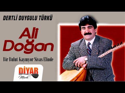Ali Doğan – Bir Bulut Kaynıyor Sivas Elinde (Official Audio)