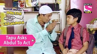 Your Favorite Character | Tapu Requests Abdul To Become His Father | Taarak Mehta Ka Ooltah Chashmah