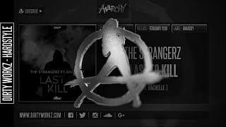 The Strangerz ft. Rachelle - Last to Kill (Official HQ Preview)