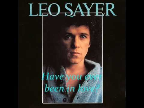 Leo Sayer - Have you ever been in love?