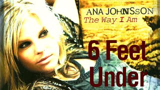 Watch Ana Johnsson 6 Feet Under video