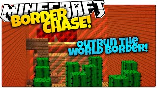Minecraft | BORDER CHASE | Outrun The World Border Or DIE (Minecraft World Border Mini Game)