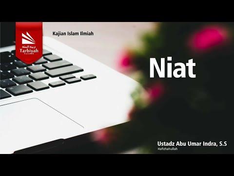 Tazkiyatun Nufus   Bab; Niat | Ustadz Abu Umar Indra