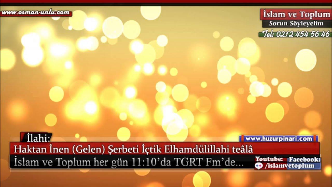 Haktan İnen Şerbeti İçtik Elhamdülillah - Müziksiz İlahi