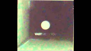 Watch Vast Im Afraid Of You video