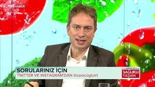 Prof. Saraçoğlu ile Sağlıklı Yaşam 16.09.2018