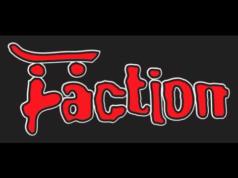 Faction - Pegged For Life