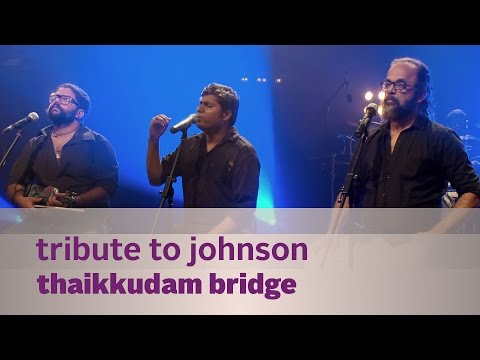 Tribute to Johnson - Thaikkudam Bridge - Music Mojo Season 3 - KappaTV