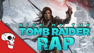"""Rise of the Tomb Raider Rap by JT Music - """"On the Rise"""""""