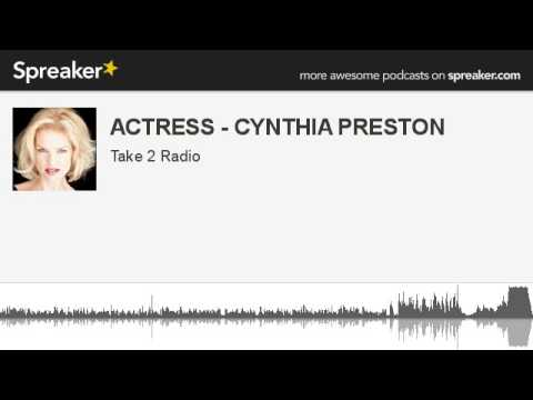 ACTRESS - CYNTHIA PRESTON (part 8 of 8, made with Spreaker)