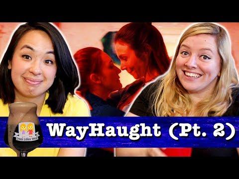 Drunk Lesbians Watch WayHaught Pt. 2 (Feat. Ashly Perez)