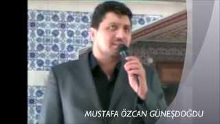 Mustafa Özcan GÜneŞdoĞdu 34 Rast Ezan 34