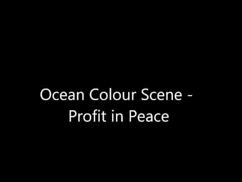 Ocean Colour Scene - Profit in Peace