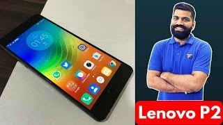 Lenovo P2 Smartphone - The Powerhouse - My Opinions