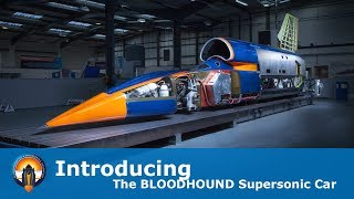 Introducing the 1,000mph BLOODHOUND Supersonic Car