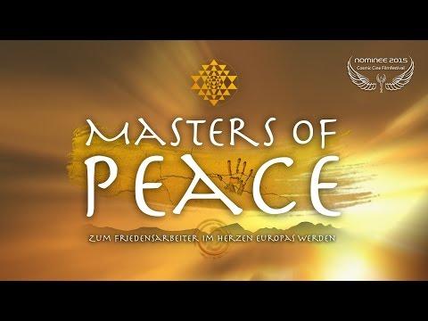 MASTERS OF PEACE - Full Movie Deutsch - Cosmic Angel Nominee 2015