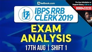IBPS RRB Clerk Exam Analysis 2019 | IBPS RRB Office Assistant Prelims 17 August Shift 1 Exam Review
