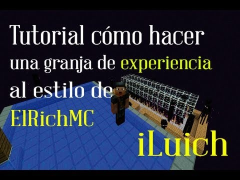 Minecraft   Tutorial: Cómo hacer un granja de experiencia. estilo ElRichMC [1.6 - 1.8]