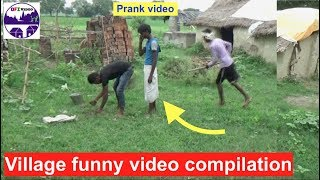 Village prank Video|| Funny Videos Compilation 2017 || You Can't Stop Laughing-Part 10