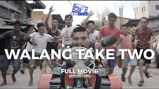 WALANG TAKE TWO (No Second Take) - FULL OFFICIAL MOVIE