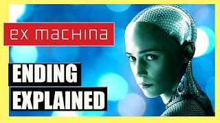 Ex Machina - Ending Explained (SPOILERS)