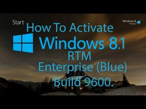 How To Activate Windows 8.1 Enterprise Build 9600.