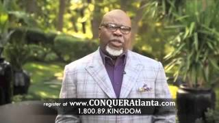 TD Jakes Invites You To CONQUER Business Conference  2012!