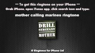 Mother Calling Drill Sergeant Ringtone