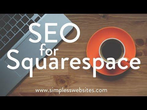 SEO for Squarespace 2017-2018