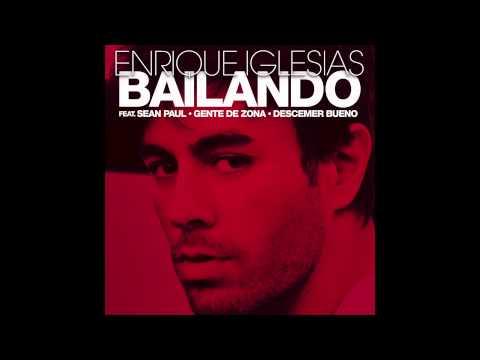 Enrique Iglesias - Bailando (English) ft. Sean Paul, Descemer Bueno & Gente De Zona