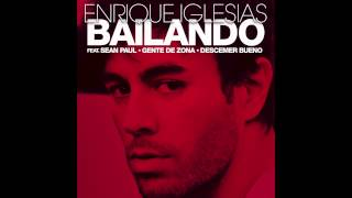 Enrique Iglesias  Bailando English ft Sean Paul De
