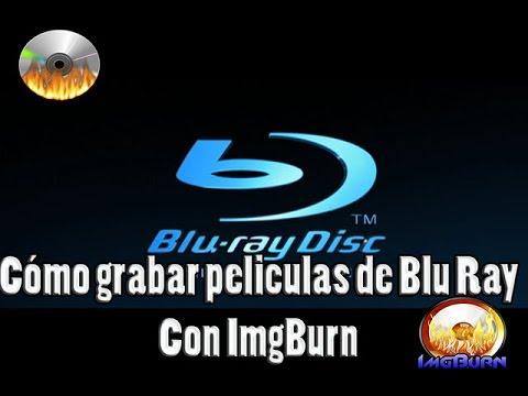 Cómo grabar peliculas de Blu Ray Con ImgBurn