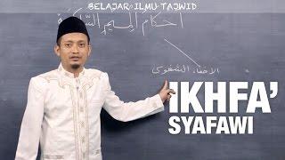 Ilmu Tajwid (13): Ikhfa' Syafawi - Ustadz Ulin Nuha al-Hafidz