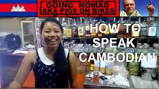 LIVING IN CAMBODIA. Language. Simple phrases in Khmer, Cambodian language for tourists.
