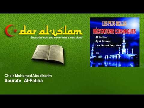 Cheik Mohamed Abdelkarim - Sourate  Al-Fatiha - Dar al Islam