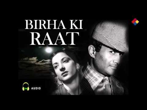 Download Lagu  Chota Sa Fasana Hai Tere Mere Pyar Ka / Birha Ki Raat 1950 Mp3 Free