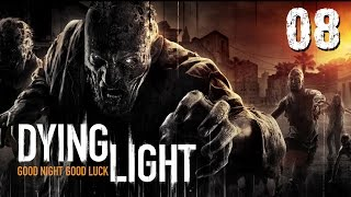 Dying Light #008 - Nachtspaziergang