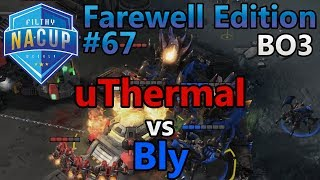 Filthy Weekly #67 - uThermal (T) vs Bly (Z) - Farewell Edition