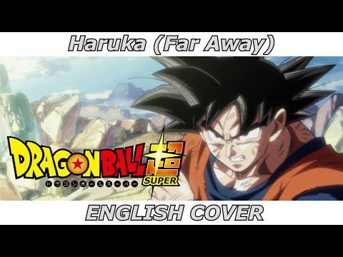 Haruka (Far Away) - Dragon Ball Super ED 9 (ENGLISH COVER)
