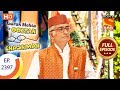 Taarak Mehta Ka Ooltah Chashmah - Ep 2397 - Full Episode - 6th February, 2018