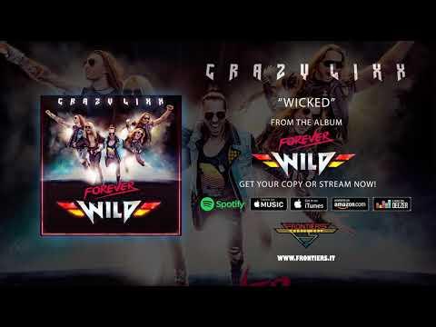 Crazy Lixx - Wicked Official Audio RockAintDead