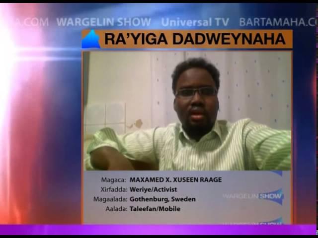 Ra'yiga Dadweynaha: khilaafka Baarlamaanka & Madaxdeena (WARGELIN SHOW Nov. 12-18)