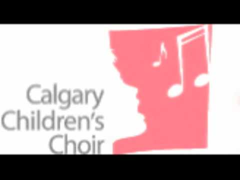 (09SP1) Calgary Children's Choir - Salut Printemps 2009 (Part 1)