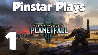 Pinstar Plays Age of Wonders: Planetfall 1: What's Yours is Mine