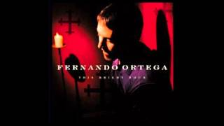 Watch Fernando Ortega Angel Fire video