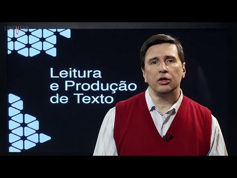 Leitura e produção de texto - Aula 17 - Licenciatura - A estrutura do parágrafo e do texto