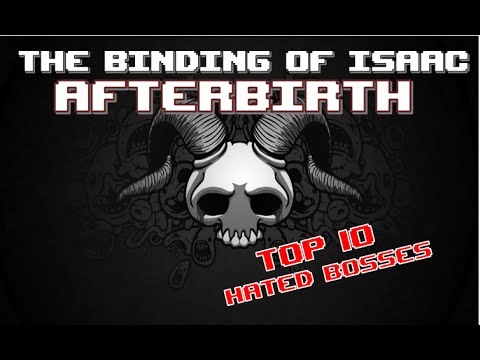 Top 10 :: Binding of Isaac: AFTERBIRTH :: Hated Bosses #1