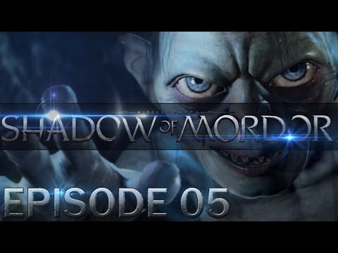 Middle-earth: Shadow of Mordor [LOTR] - Walkthrough / Let's Play - Part 5