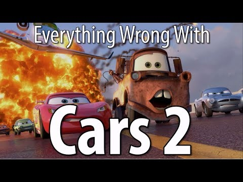Everything Wrong With Cars 2 In 18 Minutes Or Less